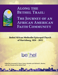 Along the Bethel Trail: The Journey of an African American Faith Community