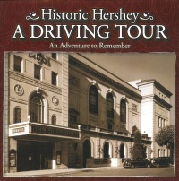 Historic Hershey Driving Tour - An Adventure to Remember (CD, 2008)