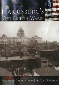 Harrisburg's Old Eighth Ward