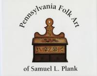 Pennsylvania Folk Art