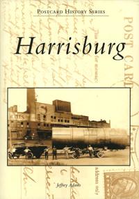 Postcard History Series: Harrisburg