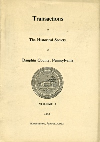 Historical Society of Dauphin County Transactions, 1869 - 1905