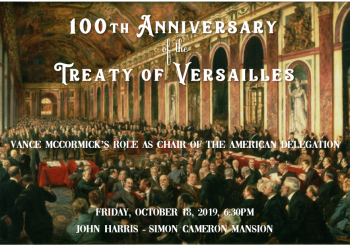 100th Anniversary of the Treaty of Versailles Lecture, Exhibit & Reception